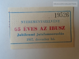 ZA101.29   Hungary IBUSZ GUTSCHEIN  COUPON 1967 - Tickets D'entrée
