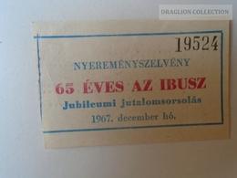 ZA101.30   Hungary IBUSZ GUTSCHEIN  COUPON 1967 - Tickets D'entrée