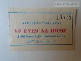 ZA101.32   Hungary IBUSZ GUTSCHEIN  COUPON 1967 - Tickets D'entrée