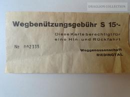 ZA101.33  Wegbenützungsgebühr  Weggenossenschaft  S.15 Austria  -RIEDINGTAL - Titres De Transport