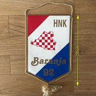 Flag (Pennant / Banderín) ZA000397 - Football (Soccer / Calcio) Croatia Baranja 92 - Apparel, Souvenirs & Other