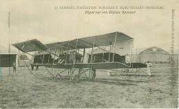33.SEMAINE D'AVIATION BORDEAUX BEAU DESERT-MERIGNAC.N°39.RIGAL SUR SON BIPLAN SOMMER - Bordeaux