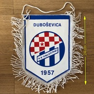 Flag (Pennant / Banderín) ZA000424 - Football (Soccer / Calcio) Croatia Sokadija Dubosevica - Apparel, Souvenirs & Other