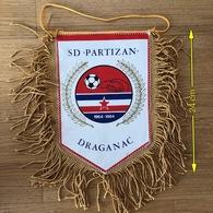 Flag (Pennant / Banderín) ZA000427 - Football (Soccer / Calcio) Croatia Partizan Draganac - Apparel, Souvenirs & Other