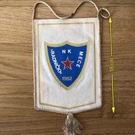 Flag (Pennant / Banderín) ZA000432 - Football (Soccer / Calcio) Croatia Radnicki Mece - Apparel, Souvenirs & Other
