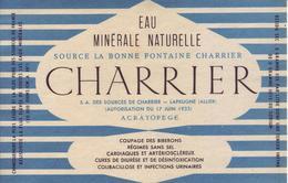 - Etiquette: Eau Minérale Naturelle. Source La Bonne Fontaine Charrier - Laprugne (Allier) - Modèle 1 - - Etiquettes