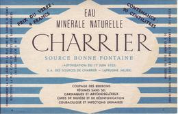 - Etiquette: Eau Minérale Naturelle. Charrier Source Bonne Fontaine - Laprugne (Allier) - Modèle 2 - - Etiquettes