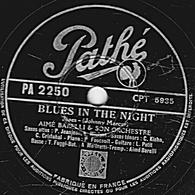 78 Trs - 25 Cm - Pathé  PA  2250- état B - AIME BARELLI - BLUES IN THE NIGHT - TRES IMPORTANT - 78 Rpm - Gramophone Records
