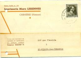 Imprimerie Marc Lessinnes à Carnières (Hainaut) - Tous Les Genres De Papiers Et Imprimés - 1957 - Imprenta & Papelería