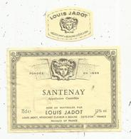étiquette De Vin , Bourgogne , 2 , SANTENAY ,Louis Jadot , BEAUNE ,cote D'or - Bourgogne