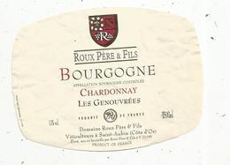 étiquette De Vin , Bourgogne , CHARDONNAY ,LES GENOUVREES ,Roux , SAINT AUBIN ,cote D'or - Bourgogne