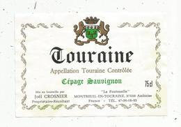 étiquette De Vin , TOURAINE ,cépage Sauvignon ,Crosnier ,MONTREUIL EN TOURAINE , AMBOISE - Labels