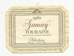 étiquette De Vin  ,gamay ,1990 ,TOURAINE , Chainier ,CHARGE, Indre Et Loire - Labels