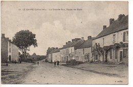 Le Gavre : La Grande Rue, Route De Blain - Le Gavre