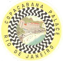 ETIQUETA DE HOTEL  - HOTEL COPACABANA PALACE  -RIO DE JANEIRO -BRASIL - Etiquetas De Hotel