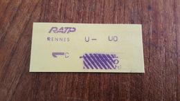 Ticket   RATP METRO  1 CLASSE RENNES - Europe