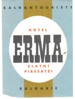 ETIQUETA DE HOTEL  - HOTEL ERMA  -BULGARIE - Etiquetas De Hotel