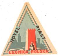 ETIQUETA DE HOTEL  - HOTEL PIAST  -LEGNICA  -POLSKA (POLONIA) - Etiquetas De Hotel