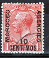 Morocco Agencies 1914 George V 10 Cent On 1d Scarlet Single Stamp. - Oficinas En  Marruecos / Tanger : (...-1958