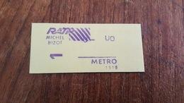 Ticket   RATP METRO  1 CLASSE MICHEL BIZOT - Metropolitana