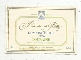 étiquette De Vin  ,baronnie De PREUILLY Du Domaine De RIS , 1996 ,TOURAINE, Bossay Sur Claise - Labels
