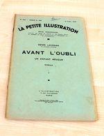 52- LA PETITE ILLUSTRATION - REVUE N°622, ROMAN N288 15/04/1933 : AVANT L'OUBLI I - Theatre