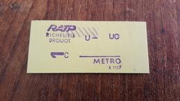 Ticket   RATP METRO  1 CLASSE RICHELIEU DROUOT - Metropolitana
