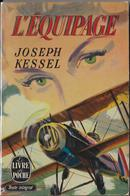 """L'EQUIPAGE""-Joseph KESSEL--Le Livre De Poche 1969-BE/TBE - Bücher, Zeitschriften, Comics"