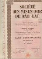 PART BENEFICIAIRE - SOCIETE DES MINES D'OR DE BAO - LAC   - ANNEE 1926 - Mines