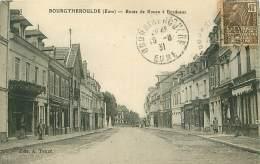 27.BOURGTHEROULDE.N°13266.ROUTE DE ROUEN A BORDEAUX - Bourgtheroulde