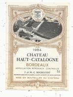 étiquette De Vin  , Bordeaux , Château HAUT-CATALOGNE ,Bourgoint , SAINT LAURENT DU BOIS - Bordeaux