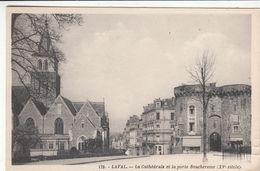 Cp , 53 , LAVAL , La Cathédrale Et La Porte Beucheresse (XVe S.) - Laval