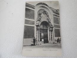 LOUVAIN  Portique Du Collège Du St Esprit  Oblitéré En 1907 - Leuven