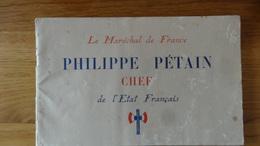 Le Marechal Petain Chef De L'Etat Francais - Documents