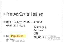 Billet D'entrée - François-Xavier Demaison - Théâtre D'Angoulême - 3 Octobre  2018 - Tickets D'entrée