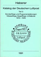 Haberer: Katalog Der Dt. Luftpost Teil 3 - Motivkataloge