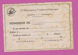 DOCUMENT DE PERMISSION MILITARIA 13E REGIMENT DE TIRAILLEURS ALGERIENS TACHES DE ROUILLE 14 X 9 CM - Documents