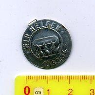 WHW-Abzeichen 1933/34, (Gau 10,Hessen-Nassau)> #* Wir Helfen *#,3.Reich,badges Allemand - Germany