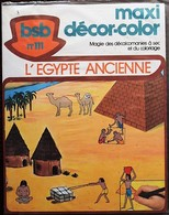 MAXI DECORAMA DECALCOMANIES TRANSFERT BSB - 111 - L'Egypte Ancienne - Vieux Papiers