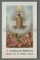 ES5165 SS. Sacramento COMUNIONE SUFFRAGIO PERPETUO OPERA PIA DI TERRA SANTA AR Santino - Religione & Esoterismo