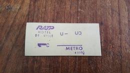 TICKET RATP METRO 1 CLASSE STATION HOTEL DE VILLE - Europe