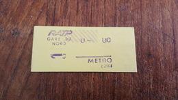 TICKET RATP METRO 1 CLASSE STATION GARE DU NORD - Metropolitana