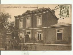 AISCHE-EN-REFAIL- Maison Communale - Eghezée