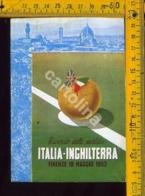 Calcio Nazionale Italia Inghilterra 1952 Annullo - Fútbol