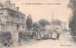 LA RUE ST PIERRE (76) - L'Ecole Et L'Eglise - France