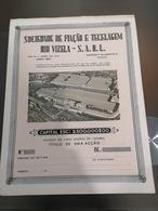 Portugal Acção ( Titulo) Sociedade DE FIAÇÃO E TECELAGEM RIO VIZELA S.A.R.L - Shareholdings