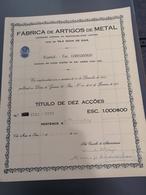 Portugal Acção ( Titulo) Dez ACÇÕES  FABRICA DE ARTIGOS DE METAL - Shareholdings
