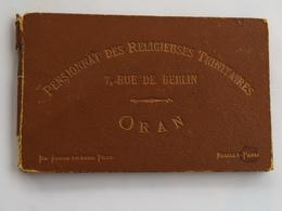 Petit Livret Format Carte Postale De 13 Vues : ORAN : Pensionnat Des Religieuses Trinitaires, 7, Rue De Berlin - Oran