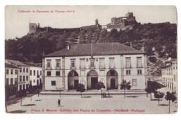 5500   Tomar   Praça D. Manuel  -- Edificio Dos Paços Do Concelho - Santarem