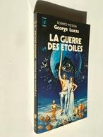 PRESSES POCKET S.F. - N° 5029  LA GUERRE DES ETOILES   George LUCAS    248 Pages - 1978  Tbe - Presses Pocket